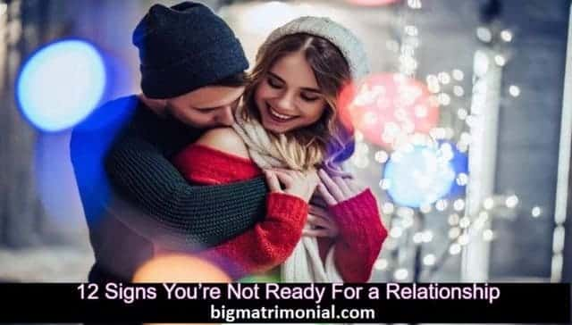 not ready for a relationship