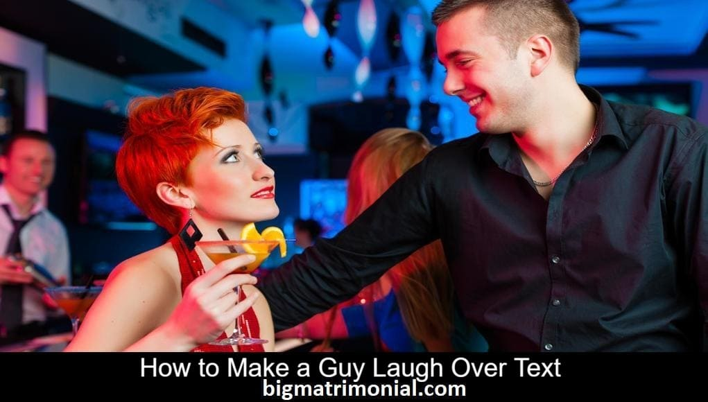 How to Make a Guy Laugh Over text