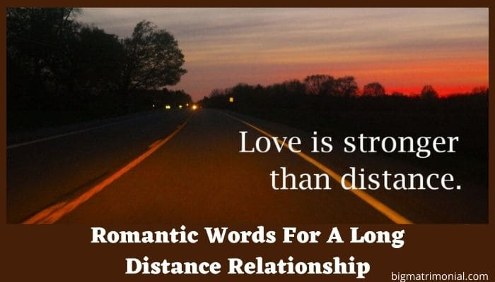 Romantic Words For A Long Distance Relationship