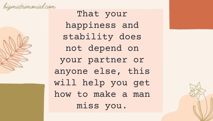 How To Make A Man Miss You And Want You Back