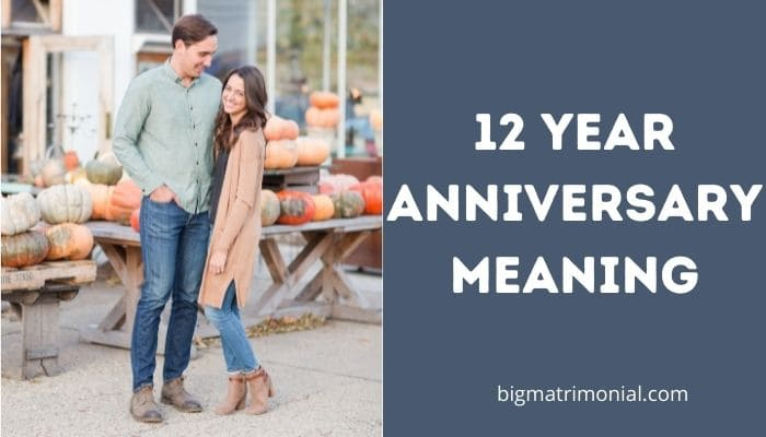 12 year Anniversary Meaning