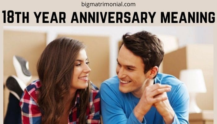 18th year anniversary meaning