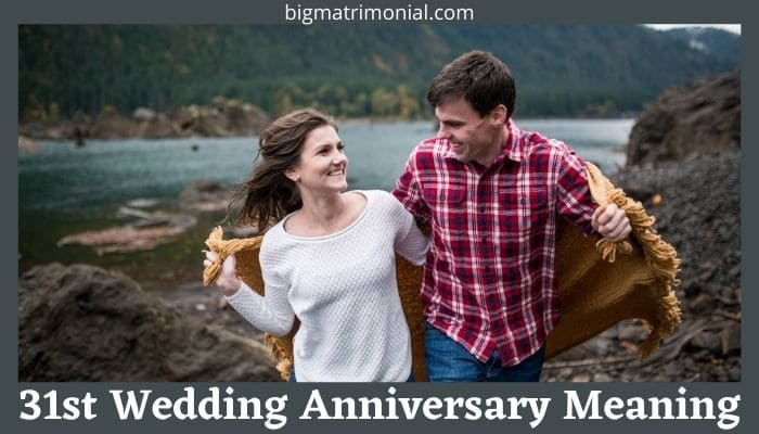 31st Wedding Anniversary Meaning